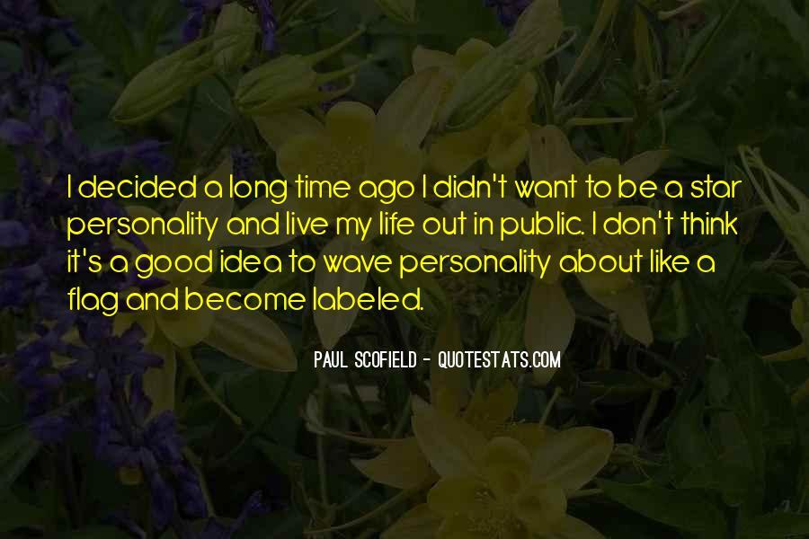 Best Scofield Quotes #674793