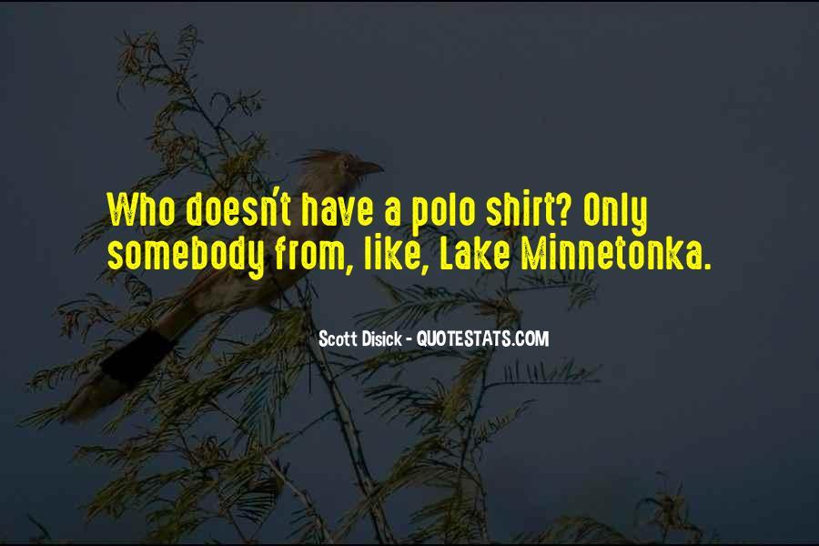 Best Scott Disick Quotes #1592322