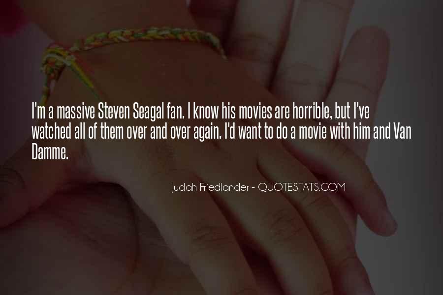 Best Seagal Movie Quotes #1376606