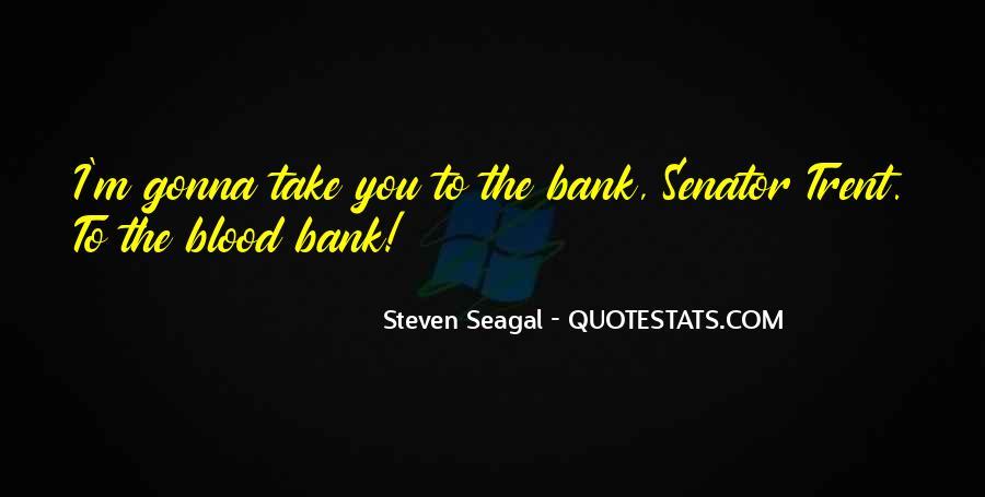 Best Seagal Movie Quotes #1864107