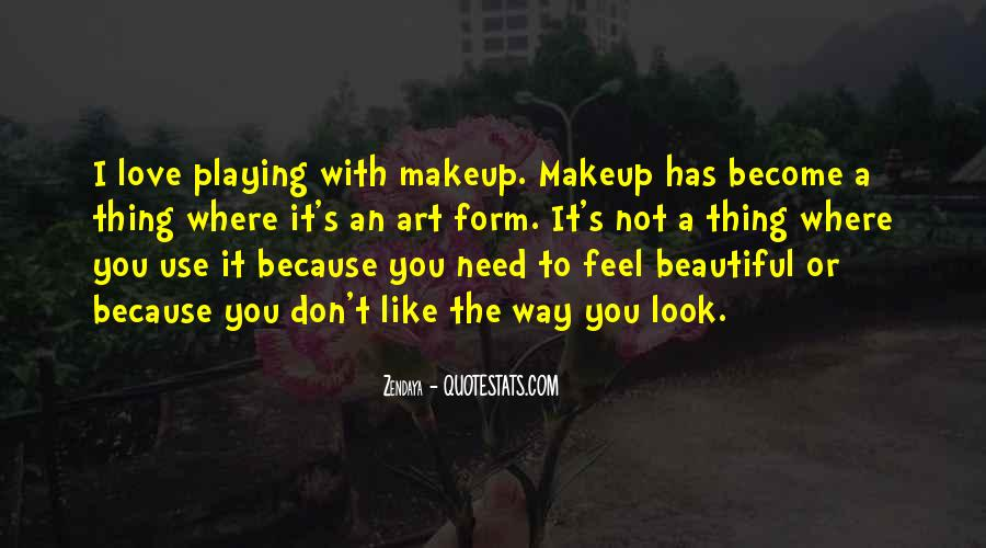 Quotes About Makeup Art #137987