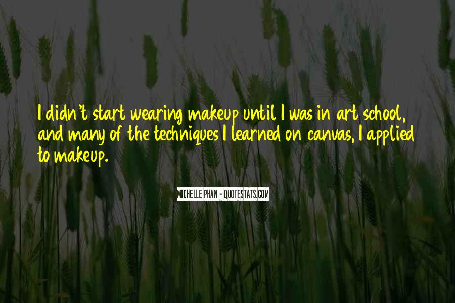 Quotes About Makeup Art #1429471