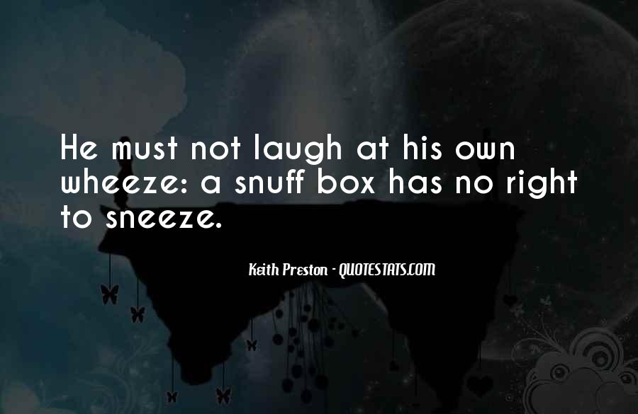 Best Snuff Box Quotes #1165686