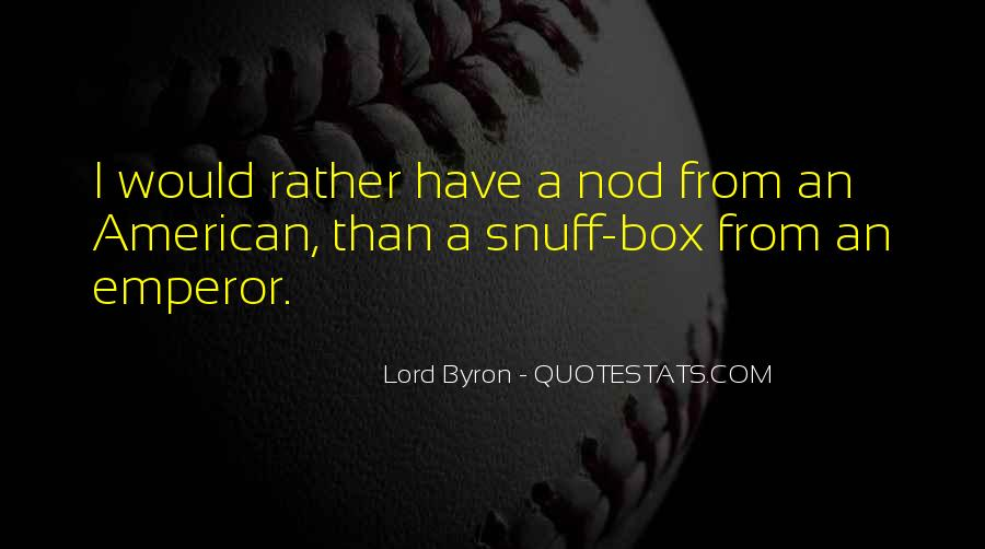 Best Snuff Box Quotes #1652861