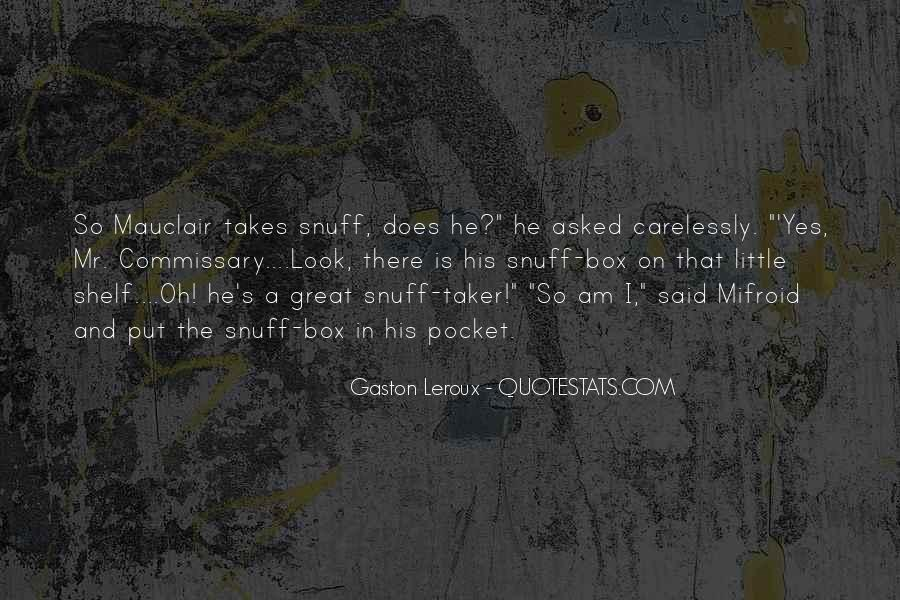 Best Snuff Box Quotes #548330