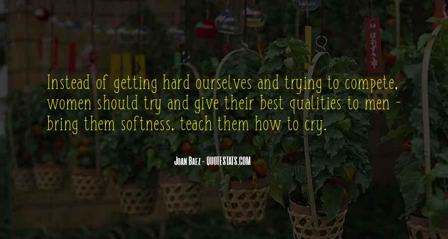 Best Softness Quotes #1098309