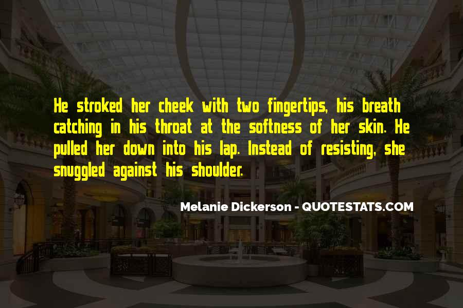 Best Softness Quotes #172191