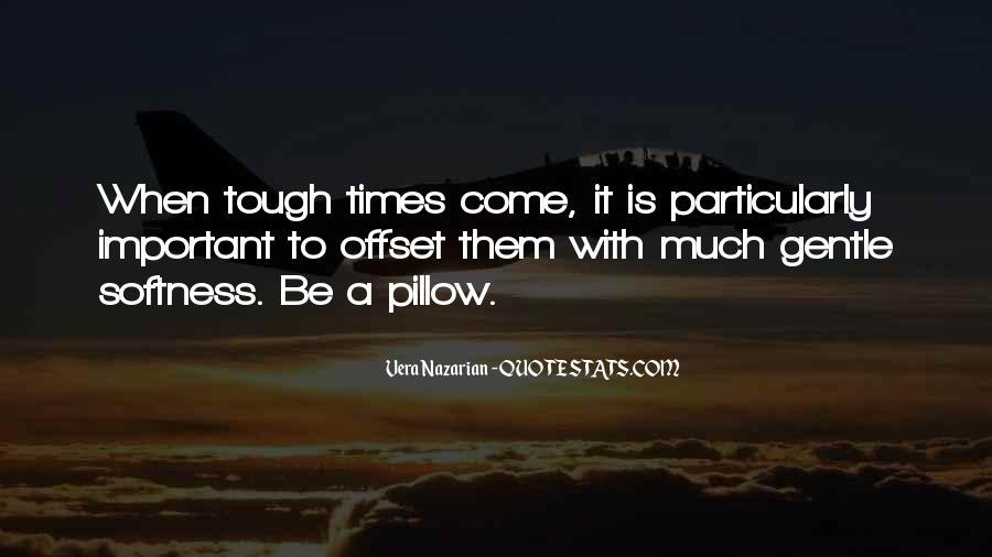 Best Softness Quotes #37952