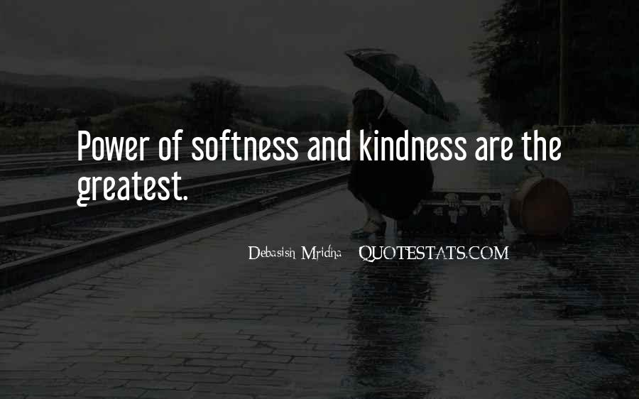 Best Softness Quotes #6042