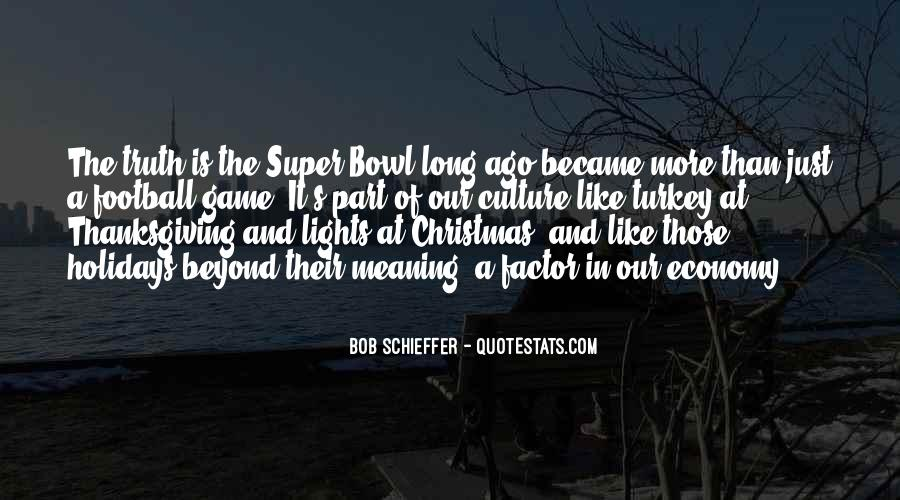 Quotes About The Super Bowl #104568