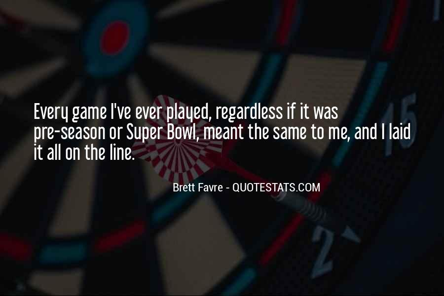 Quotes About The Super Bowl #155352