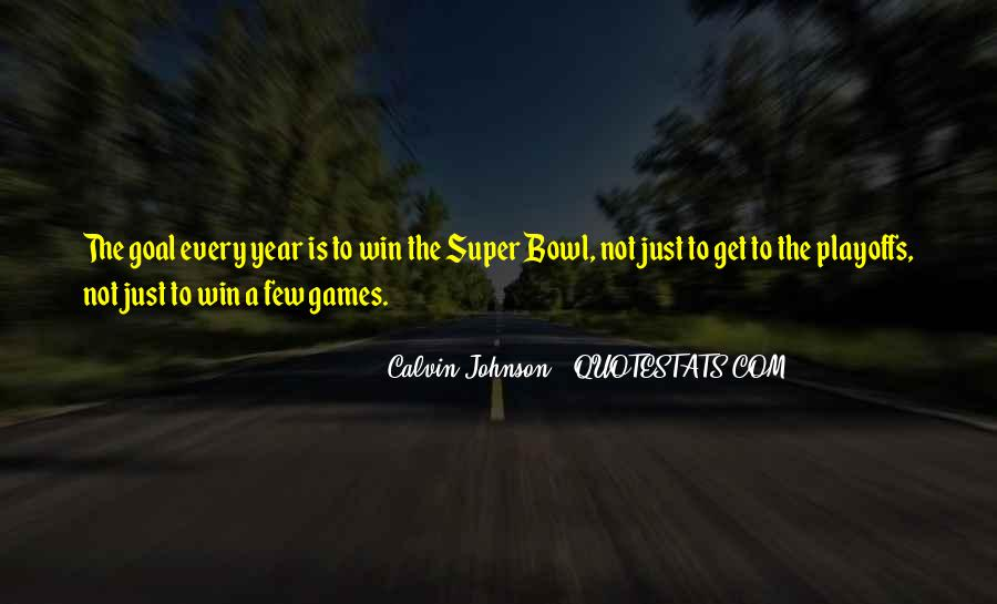 Quotes About The Super Bowl #163723