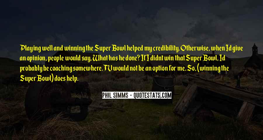 Quotes About The Super Bowl #261711