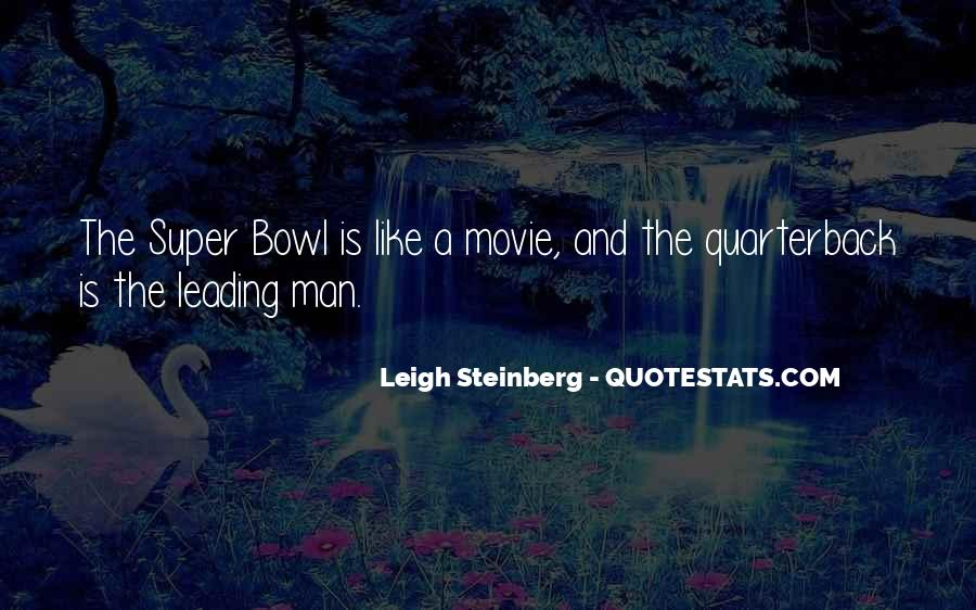 Quotes About The Super Bowl #276980