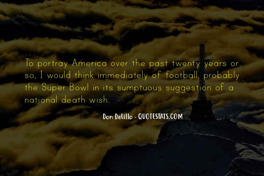 Quotes About The Super Bowl #280369