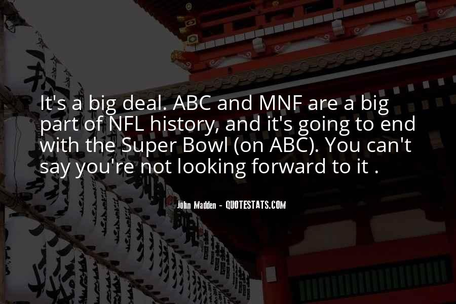 Quotes About The Super Bowl #335864