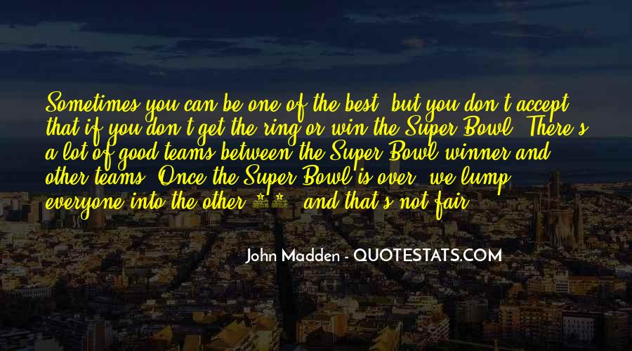 Quotes About The Super Bowl #386095