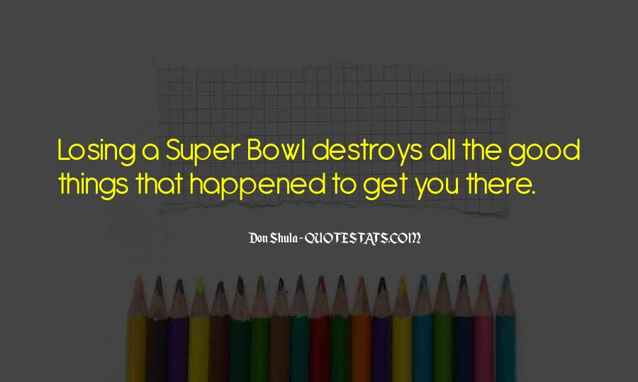 Quotes About The Super Bowl #397457