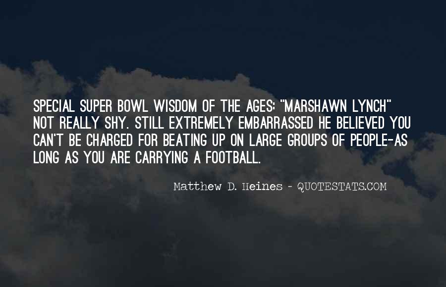 Quotes About The Super Bowl #404948