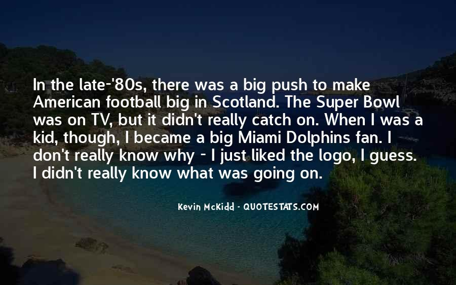 Quotes About The Super Bowl #408590