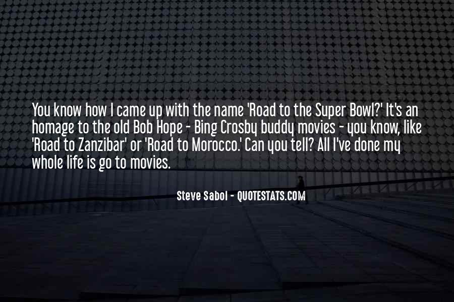Quotes About The Super Bowl #436998