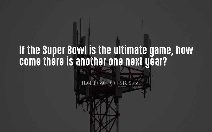 Quotes About The Super Bowl #45800