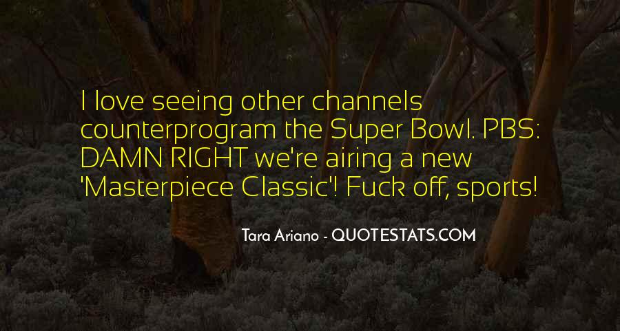 Quotes About The Super Bowl #464753