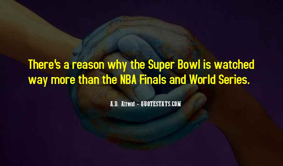 Quotes About The Super Bowl #499535
