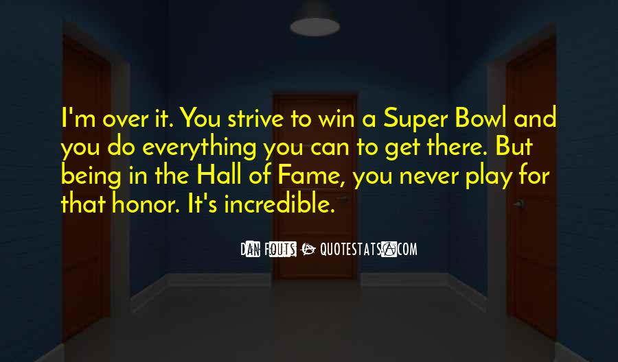 Quotes About The Super Bowl #529517
