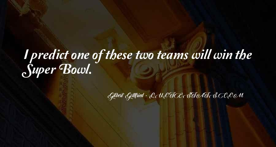 Quotes About The Super Bowl #583278