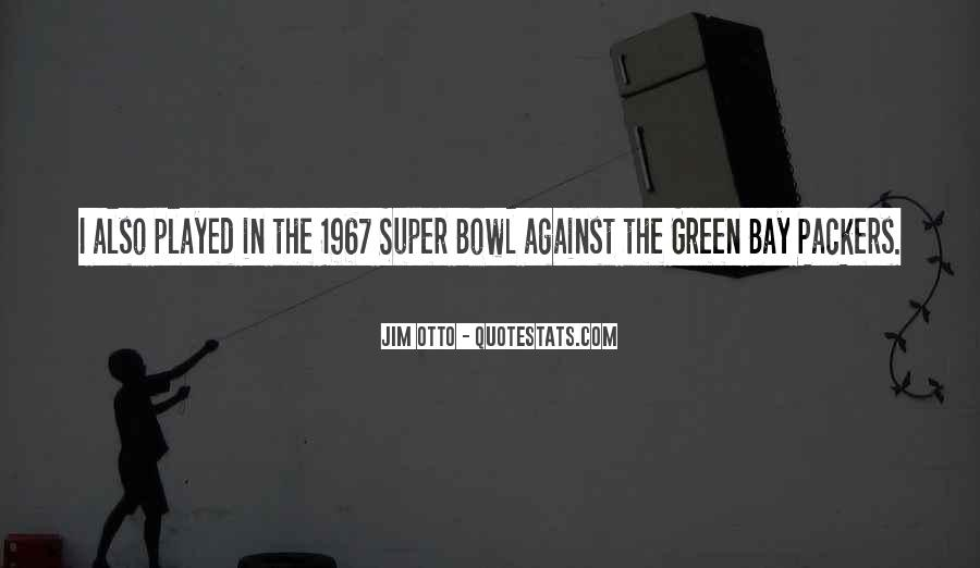 Quotes About The Super Bowl #62528