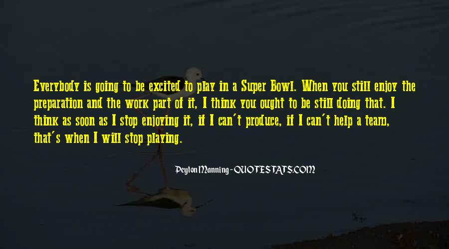 Quotes About The Super Bowl #627747