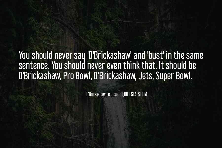 Quotes About The Super Bowl #631916