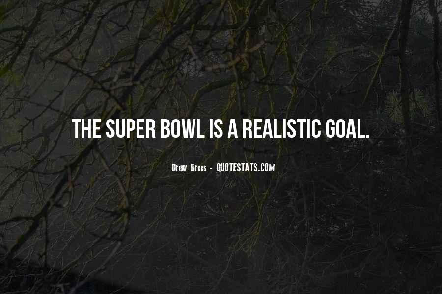 Quotes About The Super Bowl #642502
