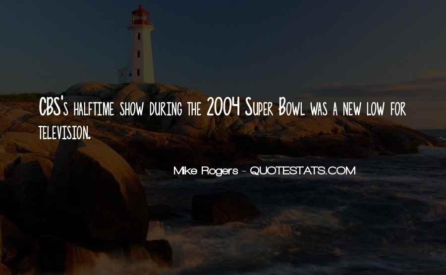 Quotes About The Super Bowl #684522
