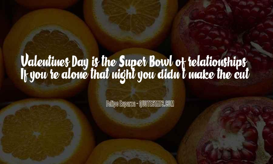 Quotes About The Super Bowl #700678
