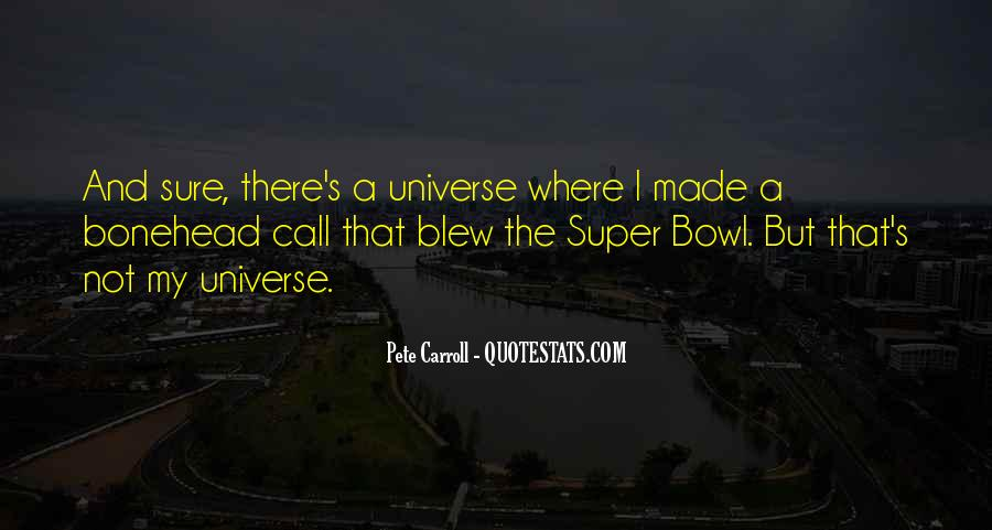 Quotes About The Super Bowl #719247