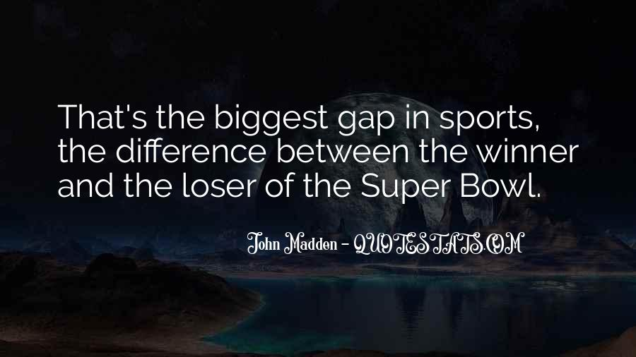 Quotes About The Super Bowl #766738