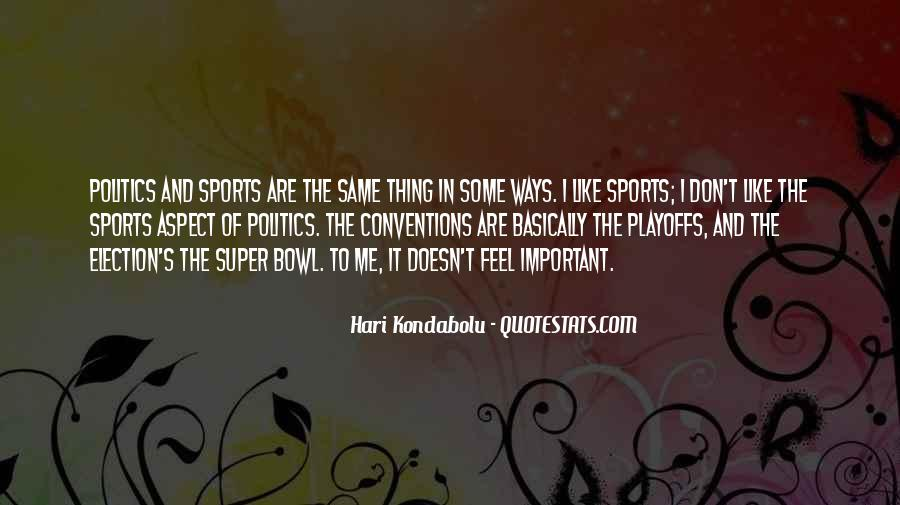 Quotes About The Super Bowl #77832