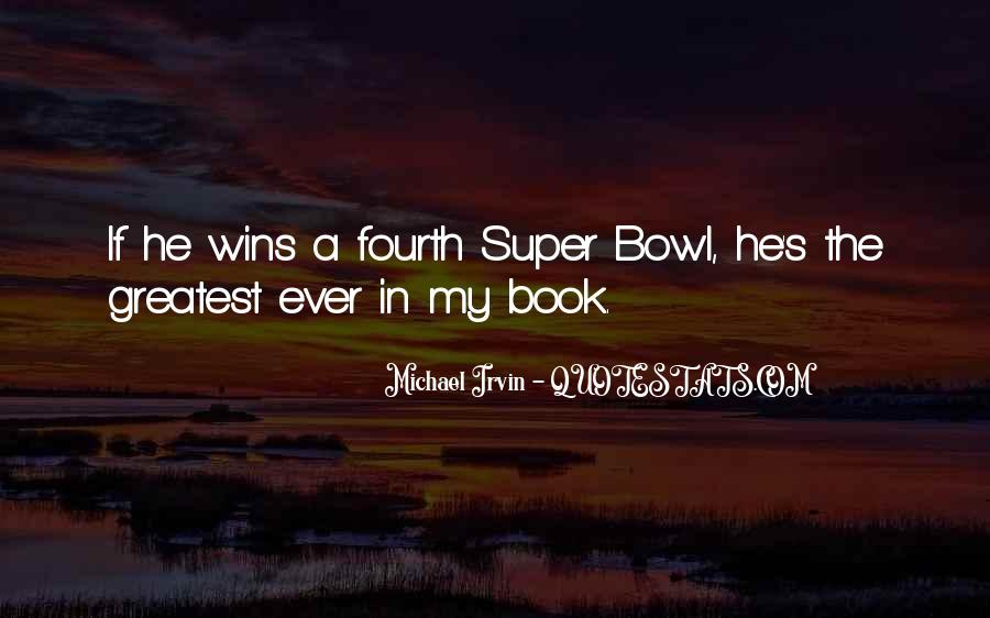 Quotes About The Super Bowl #812562