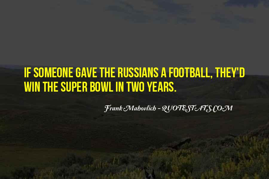 Best Super Bowl Quotes #102192