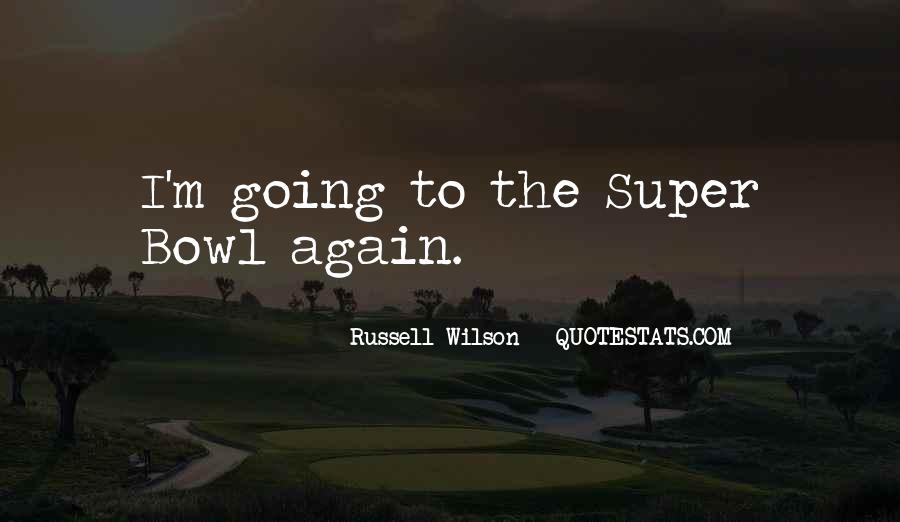 Best Super Bowl Quotes #219973