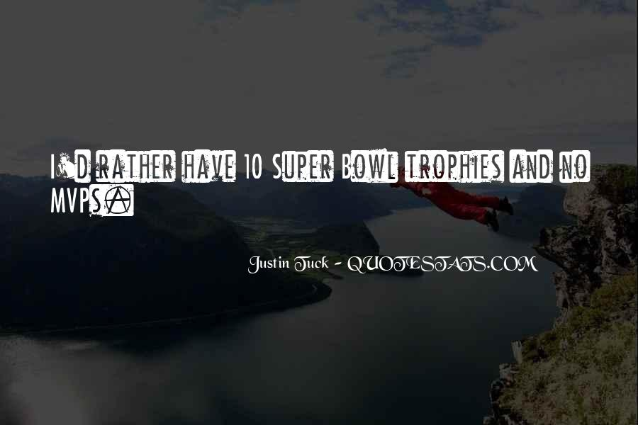 Best Super Bowl Quotes #285215
