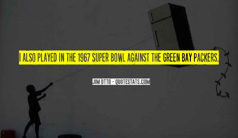 Best Super Bowl Quotes #62528