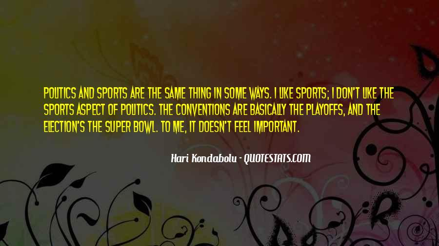 Best Super Bowl Quotes #77832
