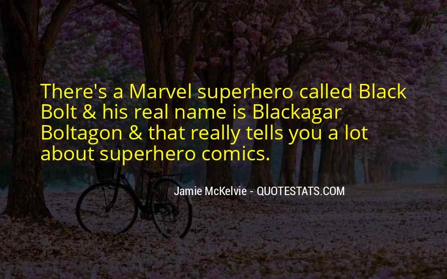 Best Superhero Quotes #34027