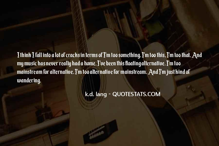 Quotes About Mainstream Music #106193