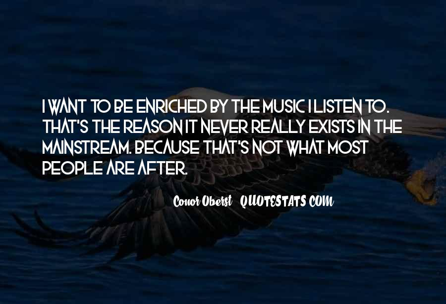 Quotes About Mainstream Music #1270245