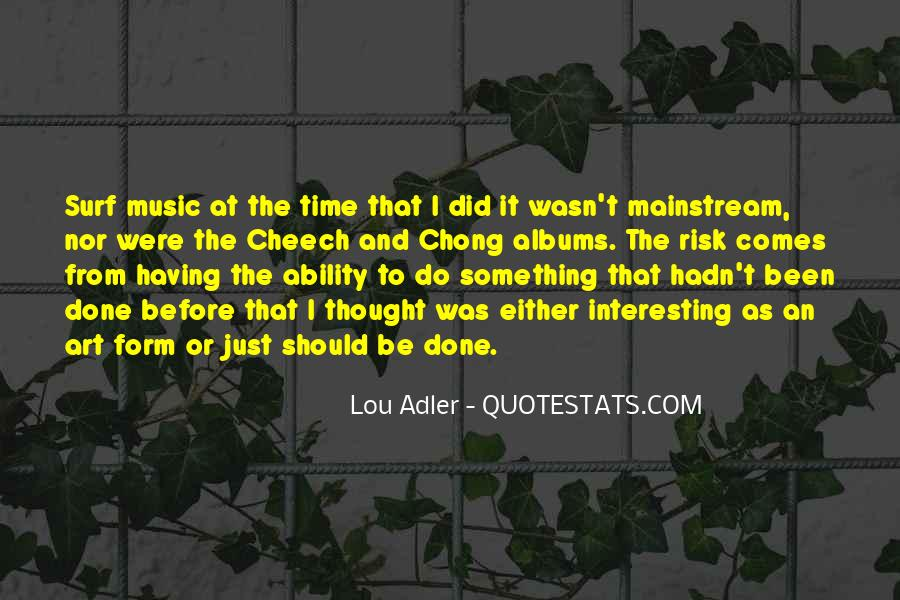 Quotes About Mainstream Music #1425520