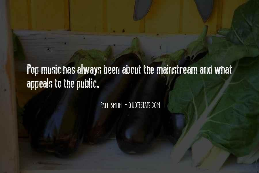 Quotes About Mainstream Music #1526233
